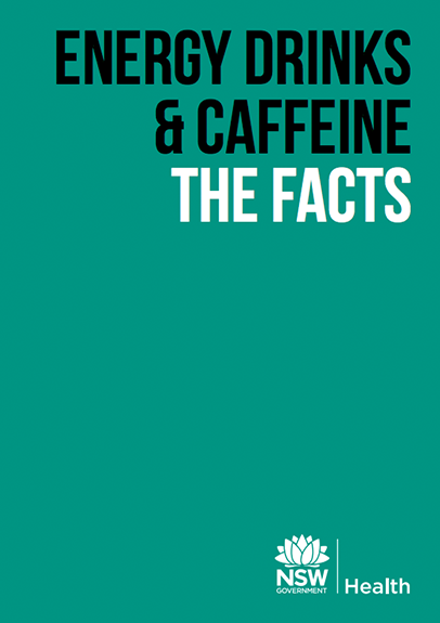 Energy Drinks and Caffeine Drug Facts Booklet