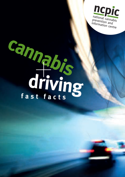Fast Facts on Cannabis and Driving